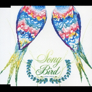 Single Song Bird by Orange Pekoe