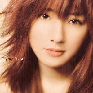 Album Shiroi Hana by FAYRAY