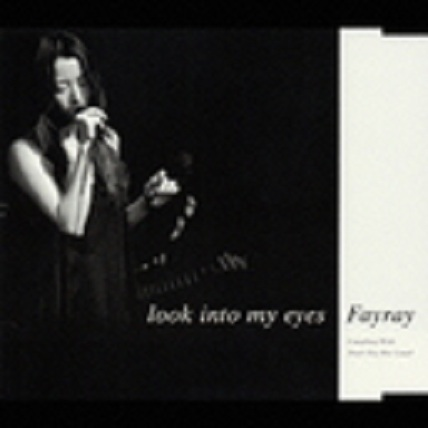 Single Look Into My Eyes by FAYRAY