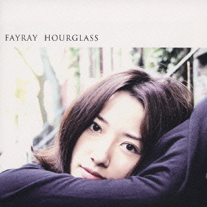 Album HOURGLASS by FAYRAY
