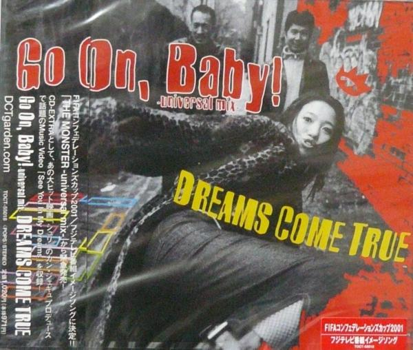 Single Go On, Baby! -universal mix- by DREAMS COME TRUE