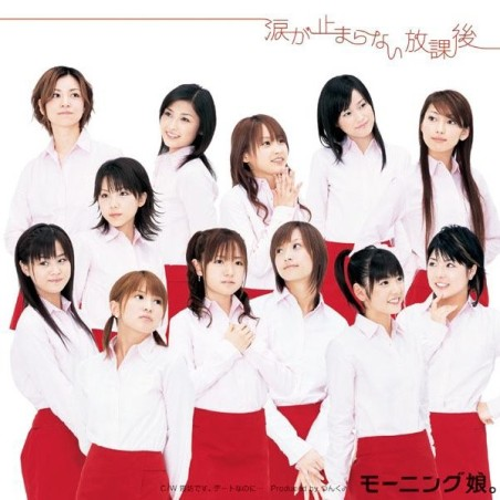 Namida ga Tomaranai Hokago by Morning Musume