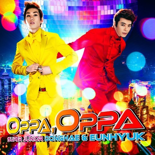 Single Oppa, Oppa (Donghae & Eunhyuk) (Japanese Version) by Super Junior