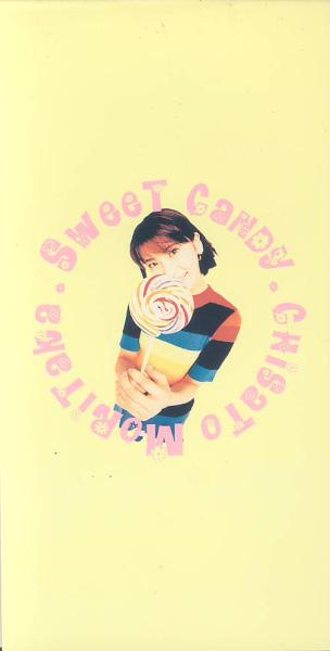 Single SWEET CANDY by Chisato Moritaka