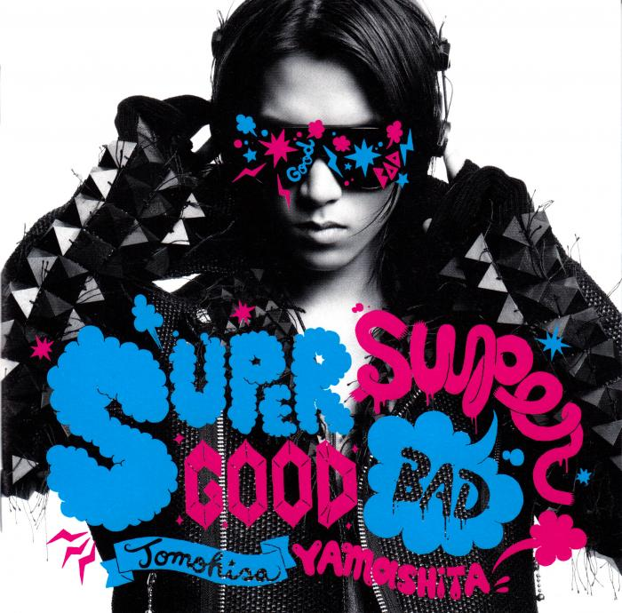 Album Supergood, Superbad. Superbad Disc 2 by Tomohisa Yamashita