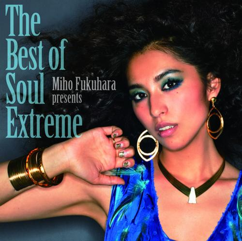 Album The Best of Soul Extreme by Miho Fukuhara