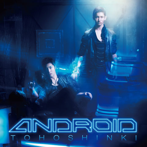 Single Android by Tohoshinki