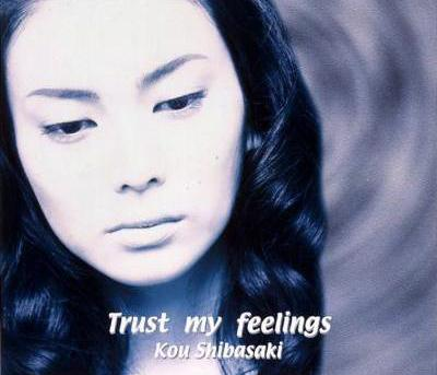 Mv video kou shibasaki trust my feelings with lyrics jpopasia single trust my feelings by kou shibasaki stopboris Choice Image