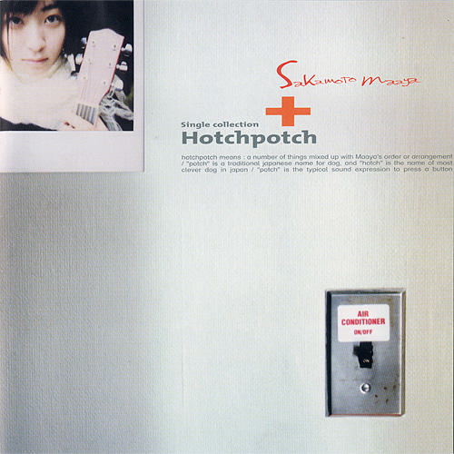 Album Single Collection+ Hotchpotch by Maaya Sakamoto