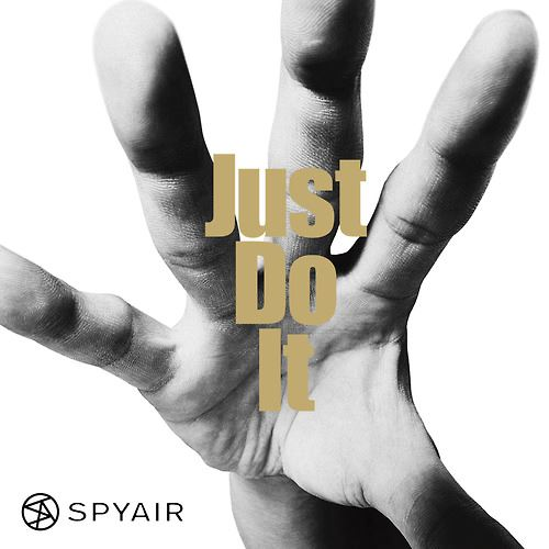 Album Just Do It by SPYAIR