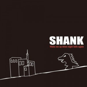Single Wake me up when night falls again by SHANK