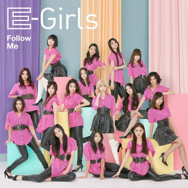 Single Follow Me by E-Girls