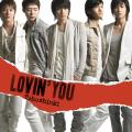 Lovin' You - Tohoshinki