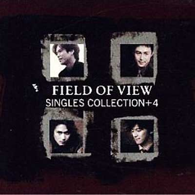 Album FIELD OF VIEW Singles Collectipn +4 by Field of View