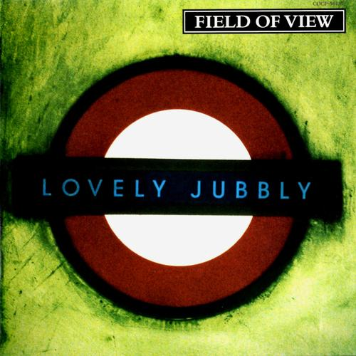 Album Lovely Jubbly by Field of View