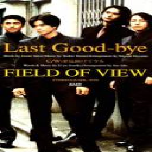 Single Last Good-bye by Field of View