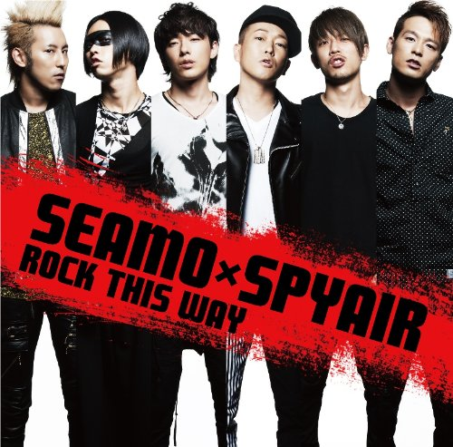 Single ROCK THIS WAY (SEAMOxSPYAIR) by SPYAIR