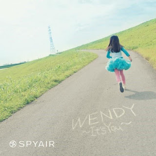 Single WENDY ~It's You~ by SPYAIR