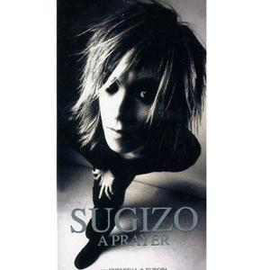 Single A PRAYER by SUGIZO