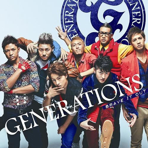Single BRAVE IT OUT by GENERATIONS