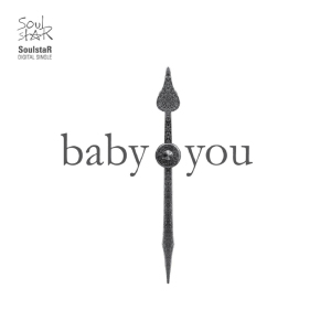 Single baby you Feat. Ann J of C-REAL by Soulstar