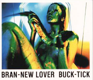 Mini album BRAN-NEW LOVER by Buck-Tick