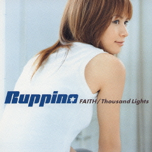 Single FAITH / Thousand Lights by Ruppina