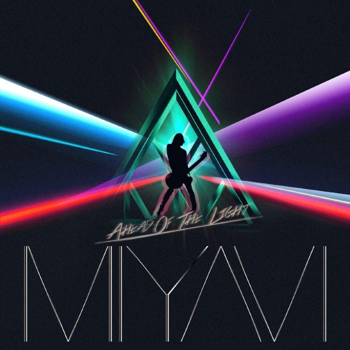 Single Ahead Of The Light by Miyavi