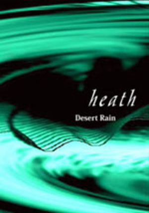 Album Desert Rain by HEATH