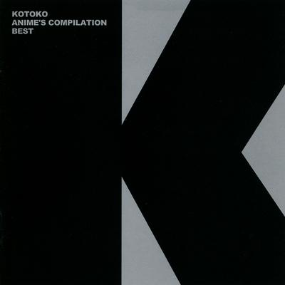 Album Anime's Compilation Best by KOTOKO
