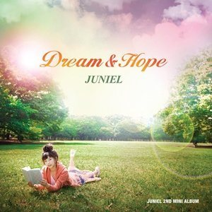 Mini album Dream & Hope by Juniel
