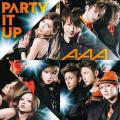 PARTY IT UP - AAA