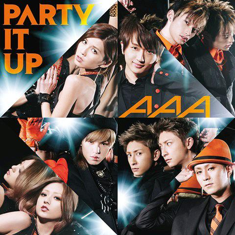 Single PARTY IT UP by AAA