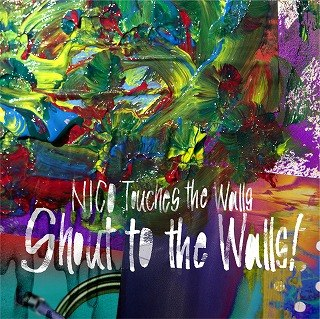 Album Shout to the Walls! by NICO Touches The Walls