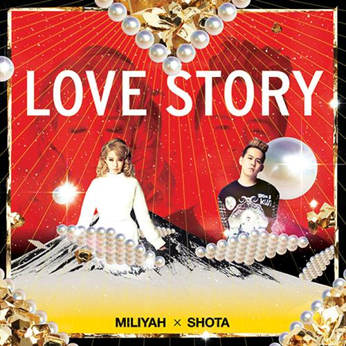 Single LOVE STORY by Miliyah Kato