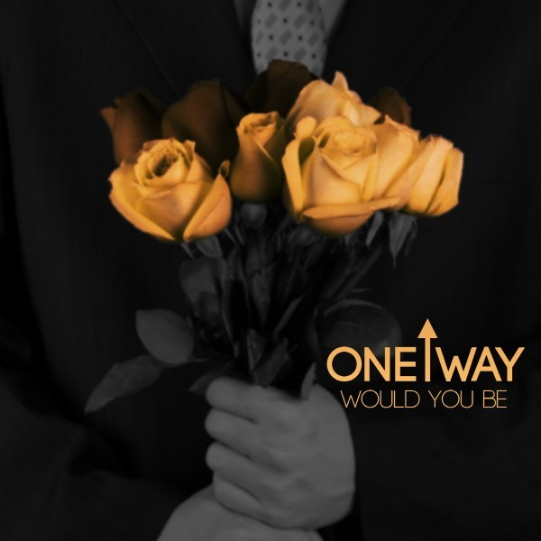 Single Would You Be by One Way