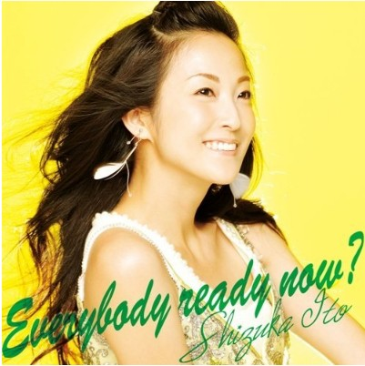 Album Everybody ready now? by Shizuka Itou