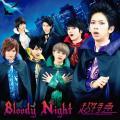 Bloody Night - BULLET TRAIN