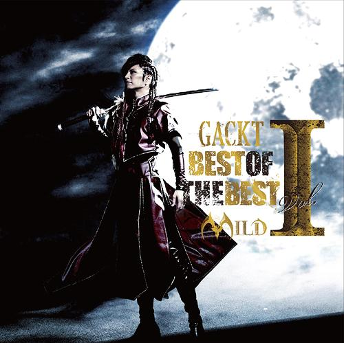 Album BEST OF THE BEST vol.1 -MILD- by GACKT