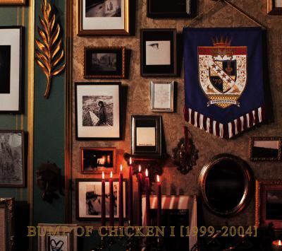 Album BUMP OF CHICKEN I [1999-2004] by Bump Of Chicken