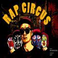 Rap Circus - San E