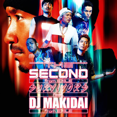 Single SURVIVORS feat. DJ MAKIDAI from EXILE / Pride by EXILE THE SECOND