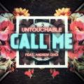 Call Me feat. Andrew Choi (연락 좀 자주해 ) - Untouchable