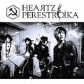Heartz - PERESTROIKA