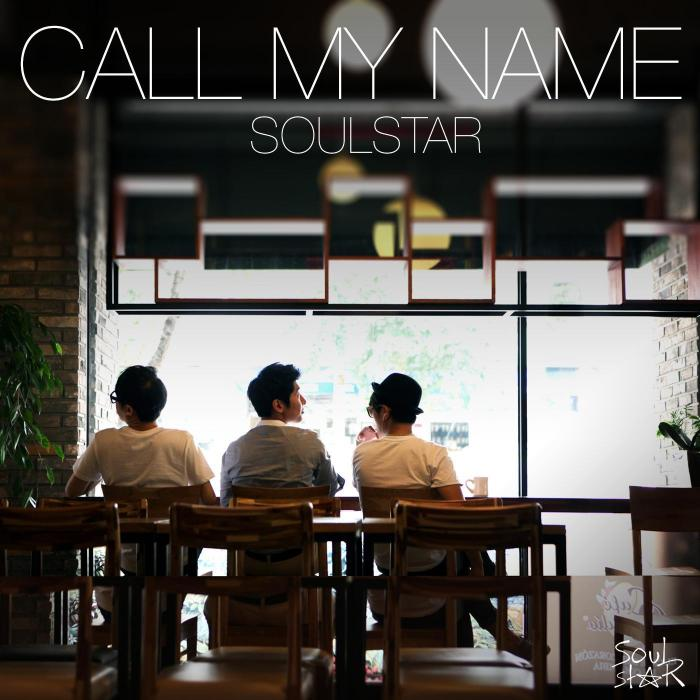 Single Call My Name by Soulstar