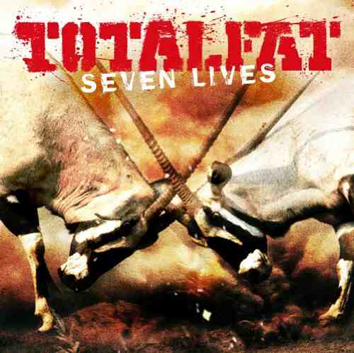 Album Seven Lives by TOTALFAT