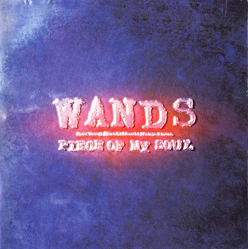 Album Piece of My Soul by Wands