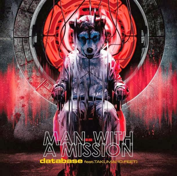 Single database feat. TAKUMA (10-FEET) by MAN WITH A MISSION