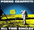 PORNOGRAFFITTI 15th Anniversary 'ALL TIME SINGLES'