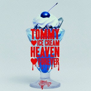 Album TOMMY ♡ ICE CREAM HEAVEN ♡ FOREVER by Tommy heavenly6